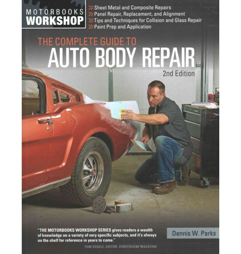 Complete Guide to Auto Body Repair (Paperback) (Dennis W. Parks) - image 1 of 1