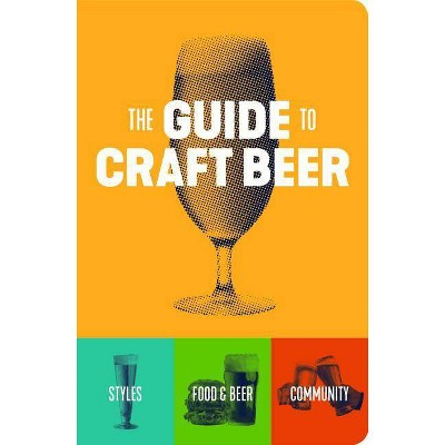 Guide to Craft Beer - by Brewers Publications