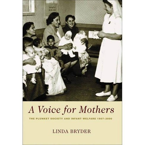 A Voice for Mothers - by  Linda Bryder (Paperback) - image 1 of 1