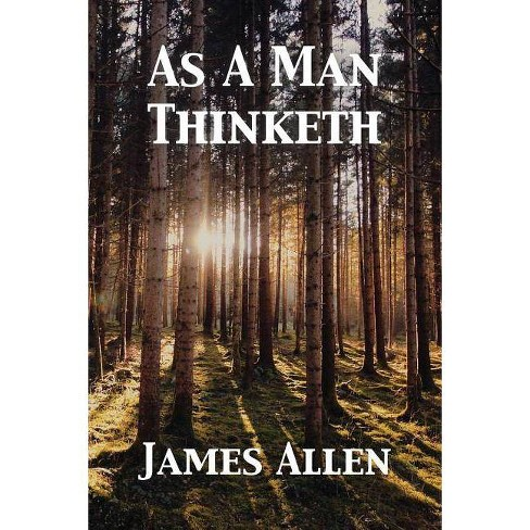As A Man Thinketh - by  James Allen (Paperback) - image 1 of 1