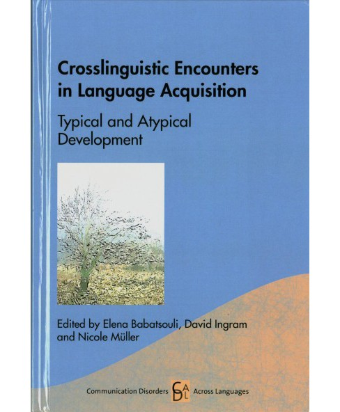 Crosslinguistic Encounters in Language Acquisition : Typical and Atypical Development (Hardcover) - image 1 of 1