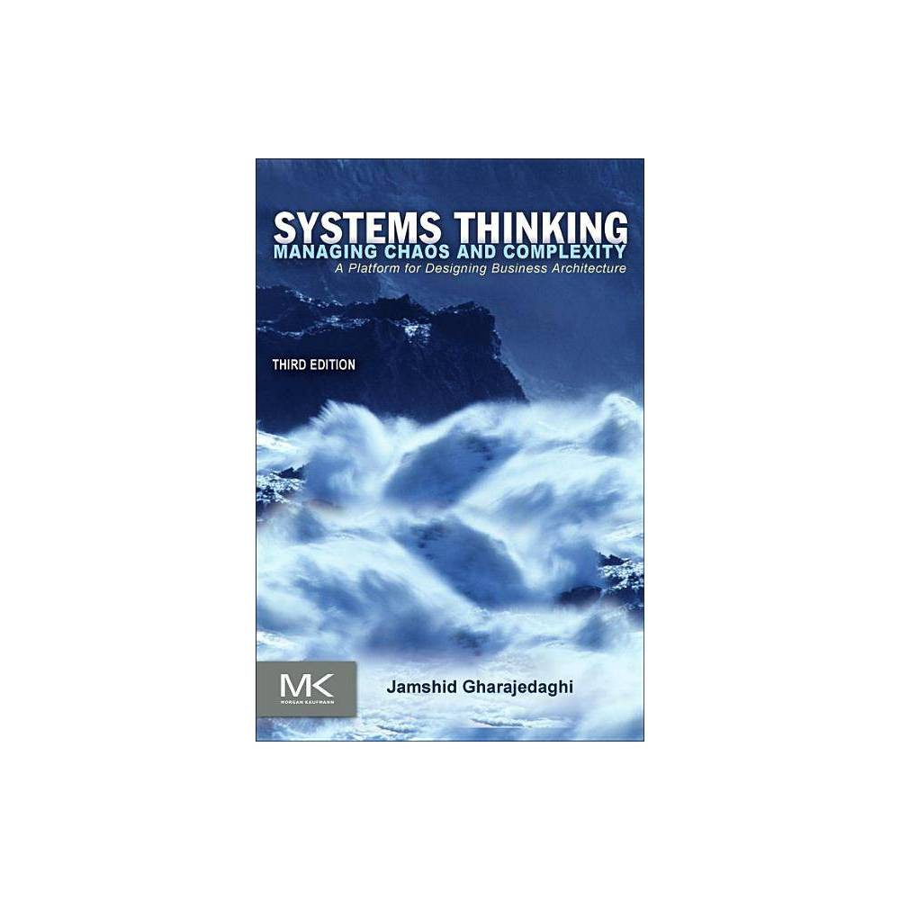 Systems Thinking 3rd Edition By Jamshid Gharajedaghi Paperback