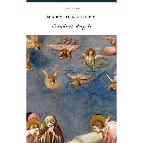 Gaudent Angeli - by  Mary O'Malley (Paperback) - image 1 of 1