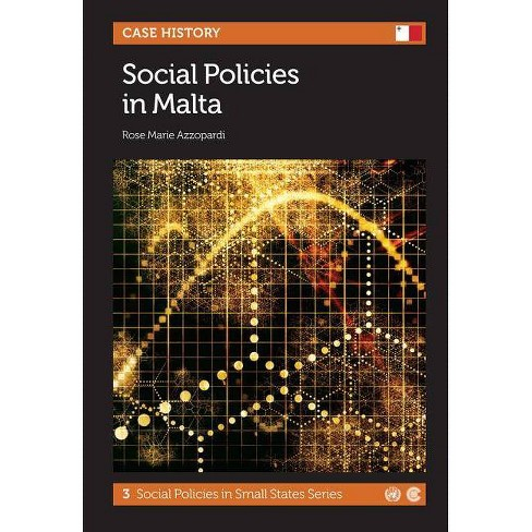Social Policies in Malta - (Social Policies in Small States) by  Rose Marie Azzopardi (Paperback) - image 1 of 1