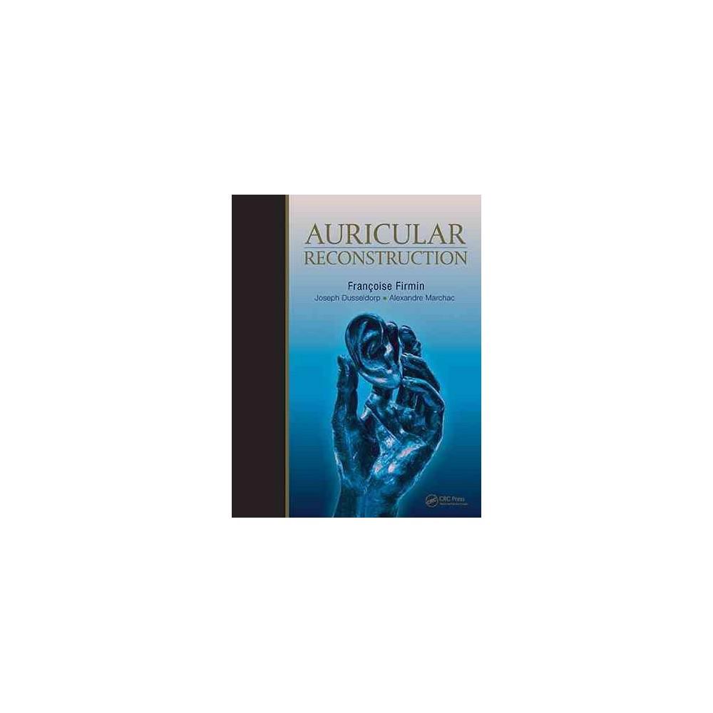 Auricular Reconstruction (Hardcover) (Francoise Firmin)