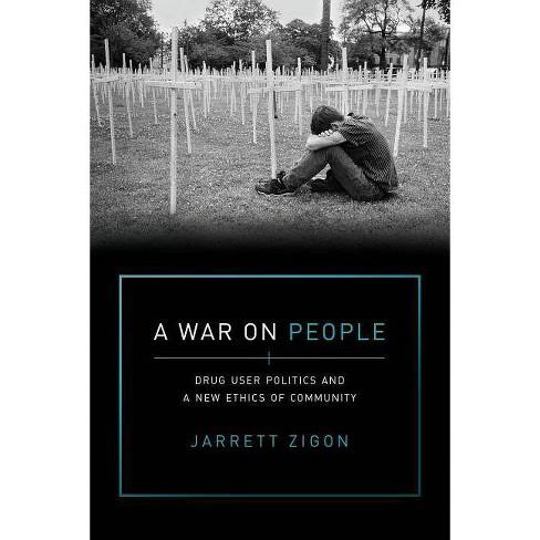 A War on People - by  Jarrett Zigon (Paperback) - image 1 of 1