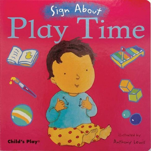 Play Time - (Sign about) (Board Book) - image 1 of 1