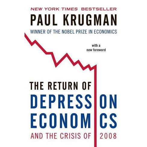 The Return of Depression Economics and the Crisis of 2008 - by  Paul Krugman (Paperback) - image 1 of 1