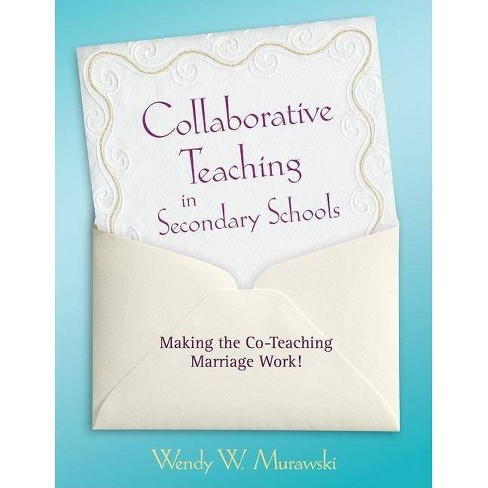 Collaborative Teaching in Secondary Schools - by  Wendy Murawski (Paperback) - image 1 of 1