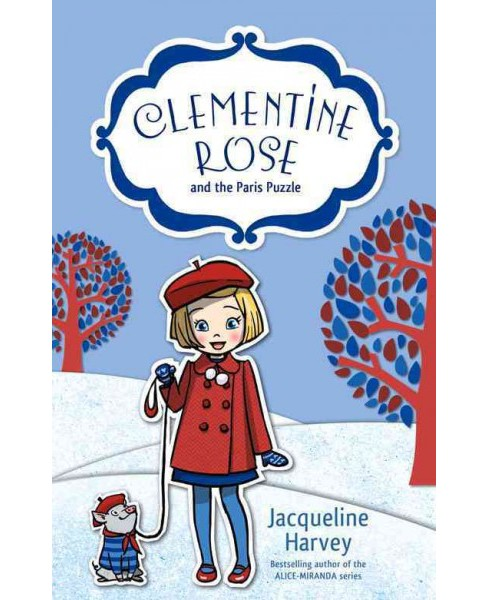Clementine Rose and the Paris Puzzle (Paperback) (Jacqueline Harvey) - image 1 of 1