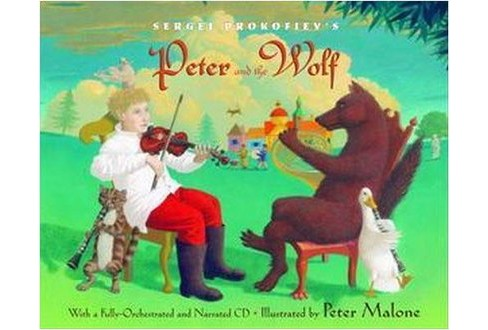Peter And The Wolf (Hardcover) (Sergey Prokofiev) - image 1 of 1