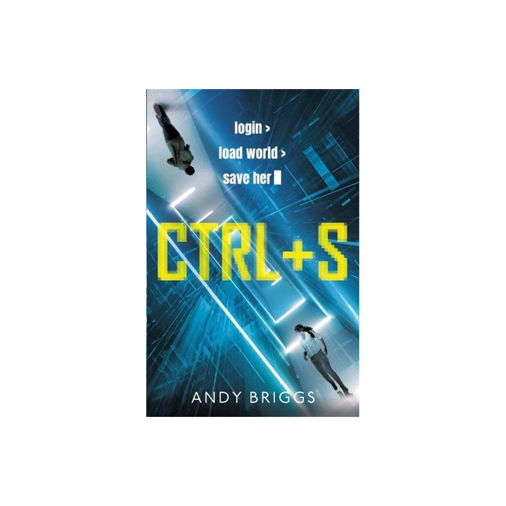 Ctrl S By Andy Briggs Paperback