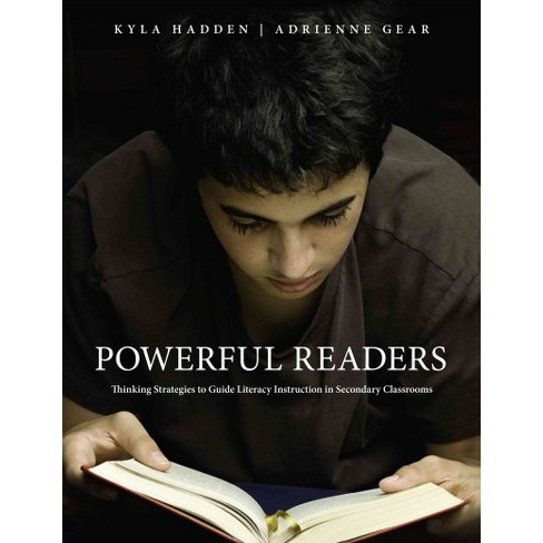 Powerful Readers Thinking Strategies To Guide Literacy Instruction