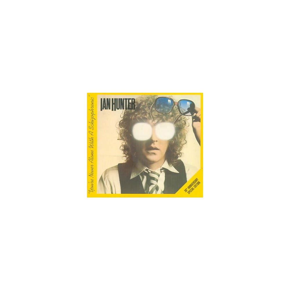 Ian Hunter - You're Never Alone With A Schizophren (CD)
