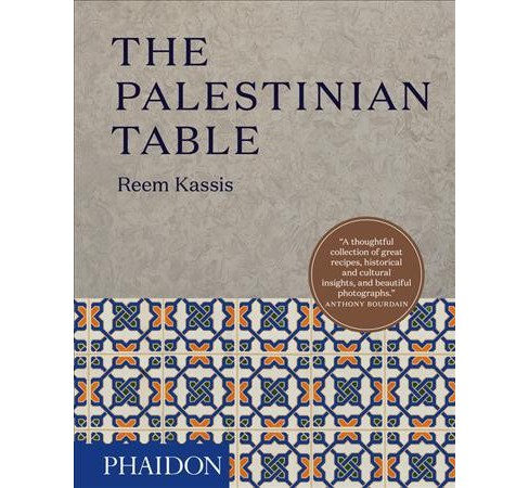 Palestinian Table -  by Reem Kassis (Hardcover) - image 1 of 1