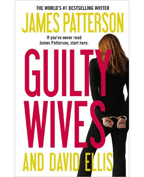Guilty Wives (Reprint) (Paperback) by James Patterson - image 1 of 1