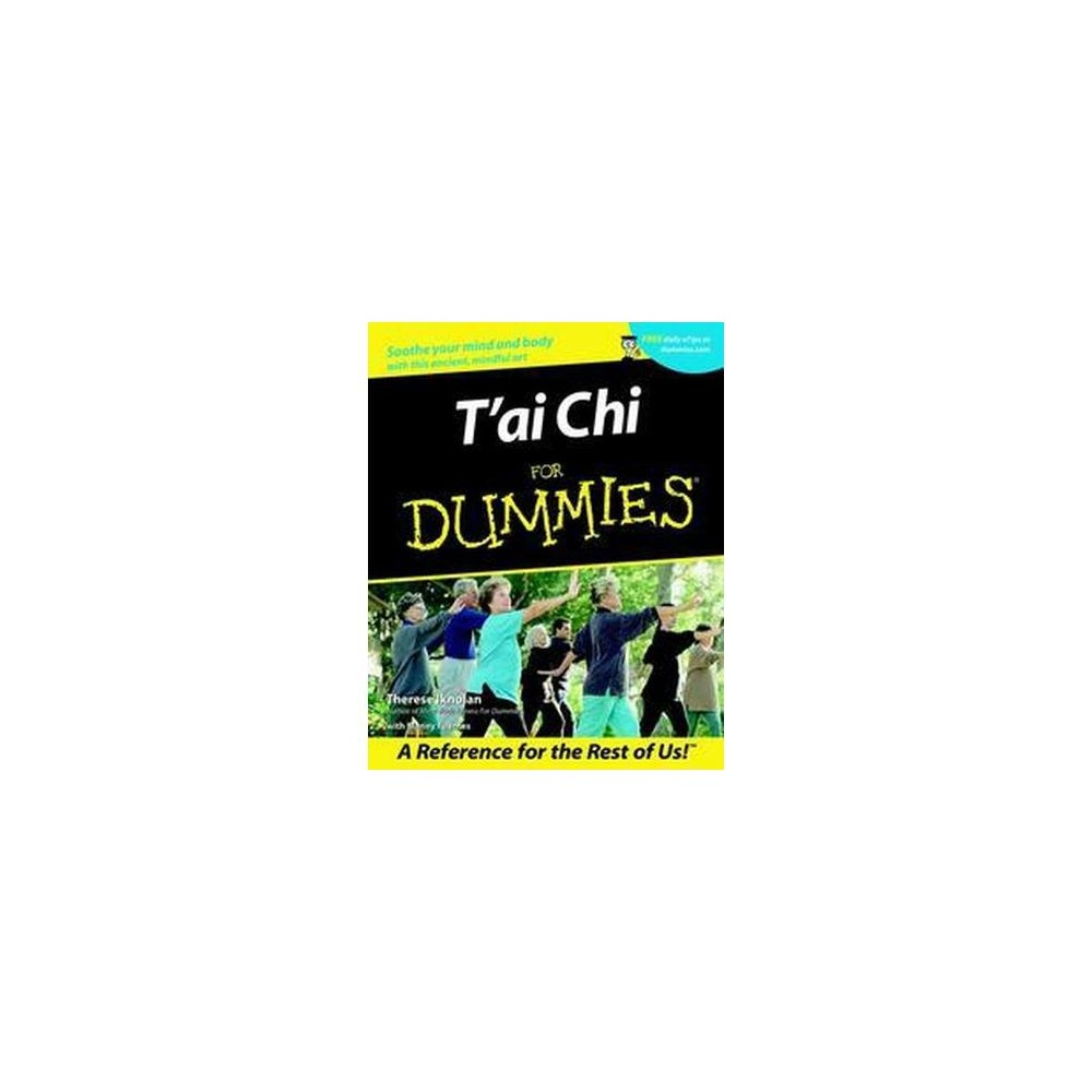 Tai Chi for Dummies (Paperback) (Therese Iknoian & Manny Fuentes)