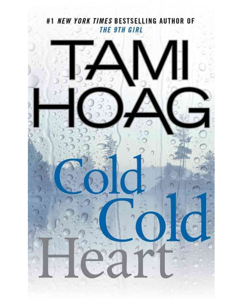 Cold Cold Heart (Abridged) (CD/Spoken Word) (Tami Hoag) - image 1 of 1