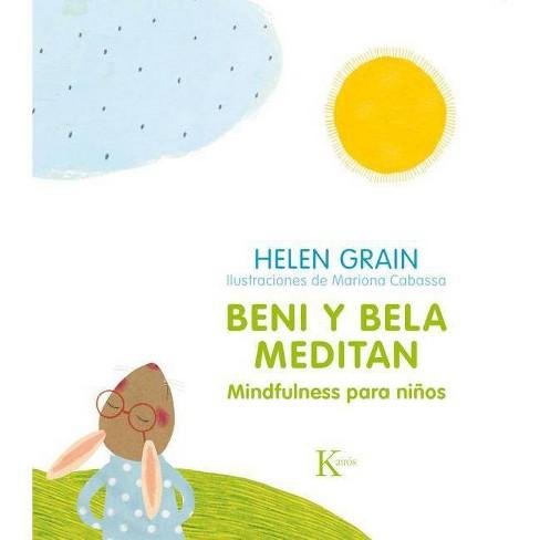Beni Y Bela Meditan - by  Helen Grain (Paperback) - image 1 of 1