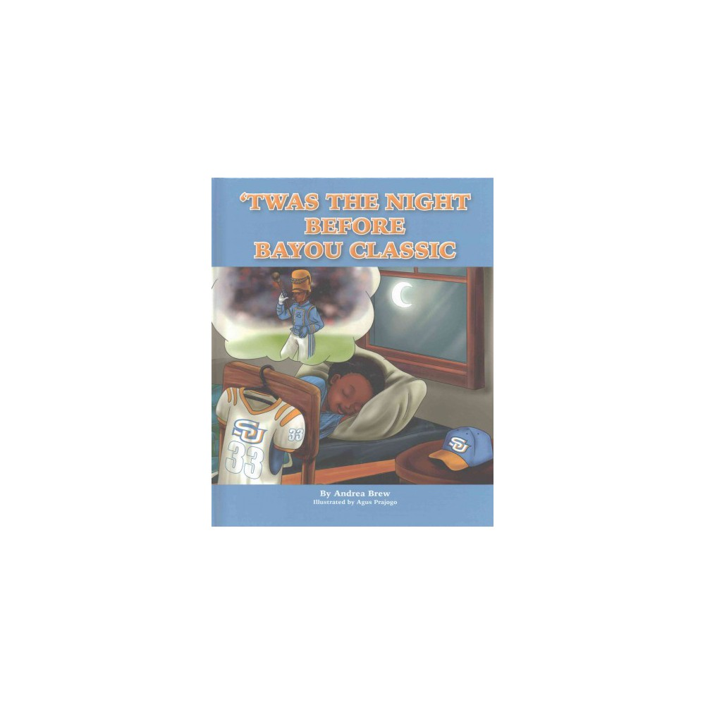 Twas the Night Before Bayou Classic (Hardcover) (Andrea Brew)