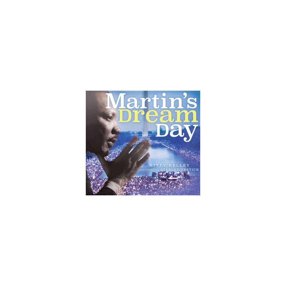 Martin's Dream Day (School And Library) (Kitty Kelley)