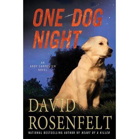 One Dog Night - (Andy Carpenter Novels) by  David Rosenfelt (Paperback) - image 1 of 1