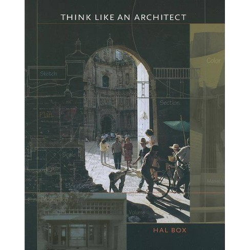Think Like an Architect - (Roger Fullington Series in Architecture) by  Hal Box (Paperback) - image 1 of 1