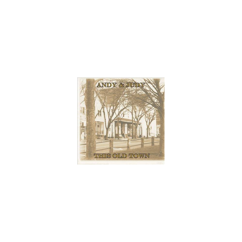 Andy & Judy - This Old Town (CD)