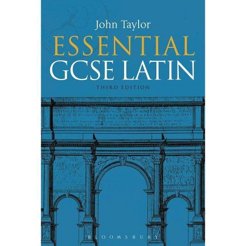 Essential GCSE Latin - 3 Edition by  John Taylor (Paperback) - image 1 of 1