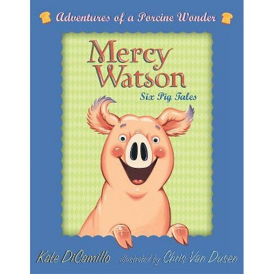 Mercy Watson Boxed Set: Adventures of a Porcine Wonder - by  Kate DiCamillo (Mixed Media Product)