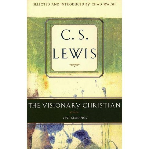 Visionary Christian - by  C S Lewis (Paperback) - image 1 of 1