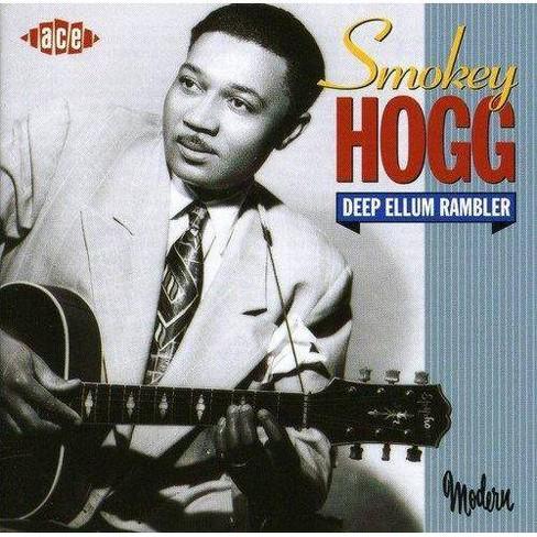Hogg Smokey - Deep Ellum Rambler (CD) - image 1 of 1