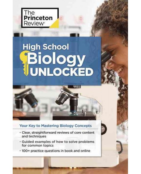 Princeton Review High School Biology Unlocked : Your Key to Mastering Biology Concepts (Paperback) - image 1 of 1