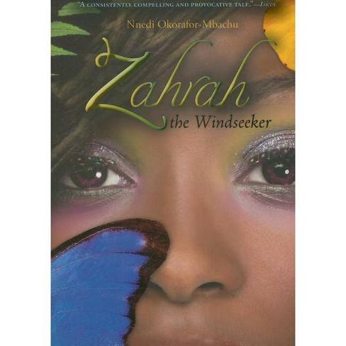 Zahrah the Windseeker - by  Nnedi Okorafor-Mbachu (Paperback) - image 1 of 1