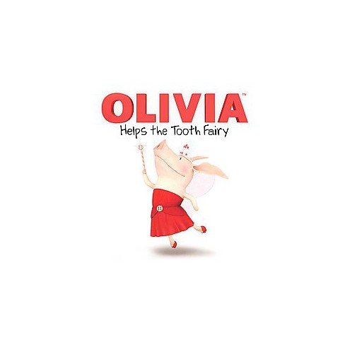 Olivia Helps the Tooth Fairy - by  Cordelia Evans (Paperback) - image 1 of 1