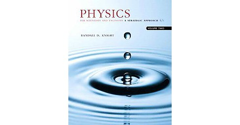 Physics for Scientists and Engineers : A Strategic Approach (Vol 2) (Paperback) (Randall D. Knight) - image 1 of 1