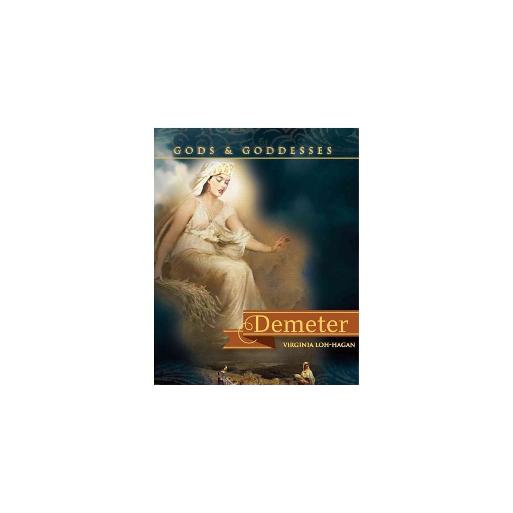 Demeter (Paperback) (Virginia Loh-Hagan)
