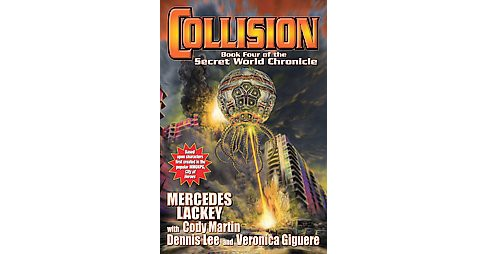 Collision (Reprint) (Paperback) (Mercedes Lackey & Cody Martin & Dennis Lee & Veronica Giguere) - image 1 of 1