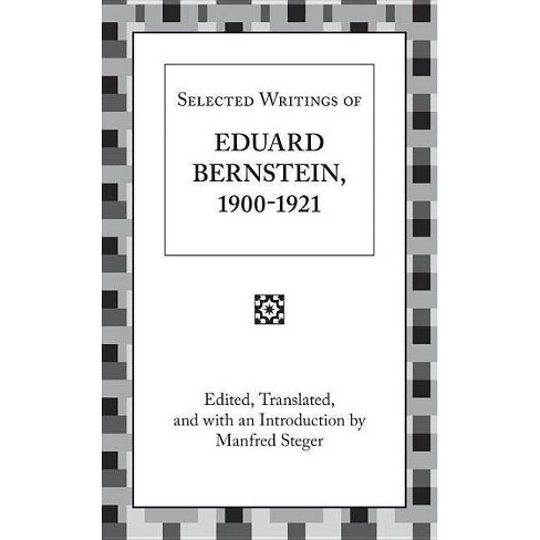 Selected Writings of Eduard Bernstein 1900-1921 - (Hardcover) - image 1 of 1