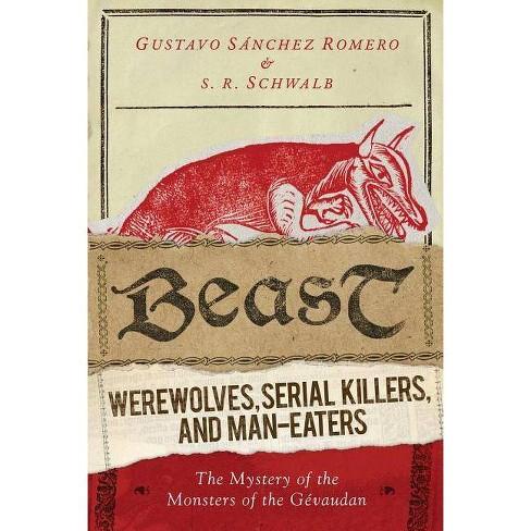 Beast - by  S R Schwalb & Gustavo Sanchez Romero (Hardcover) - image 1 of 1