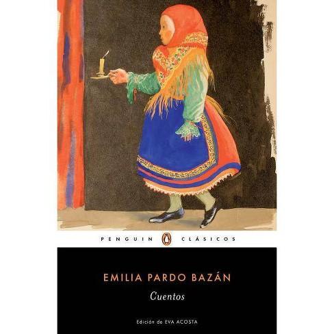 Cuentos Completos de Emilia Pardo Bazan / The Complete Stories of Emilia Pardo B Azan - (Paperback) - image 1 of 1
