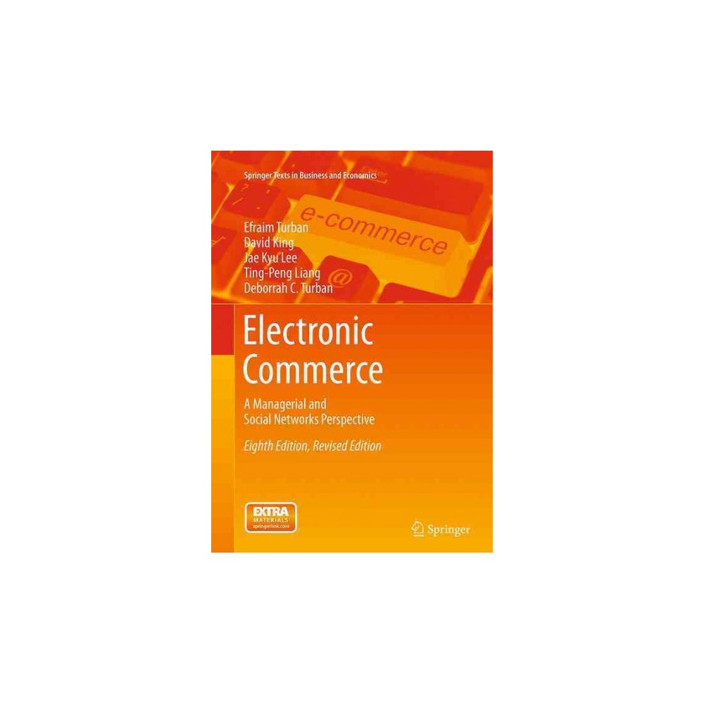 Electronic Commerce : A Managerial and Social Networks Perspective - 8 Reprint (Paperback)