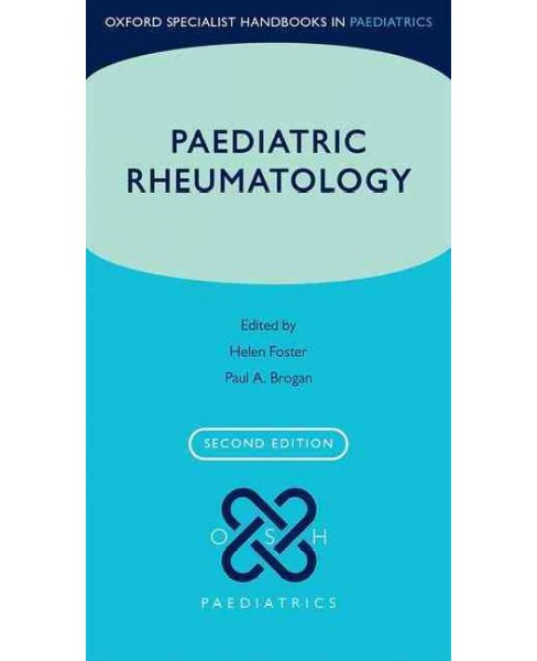 Paediatric Rheumatology -  (Oxford Specialist Handbooks in Paediatrics) (Paperback) - image 1 of 1