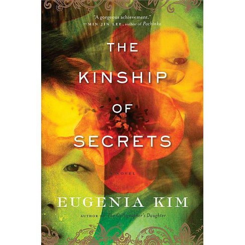 The Kinship of Secrets - by  Eugenia Kim (Hardcover) - image 1 of 1