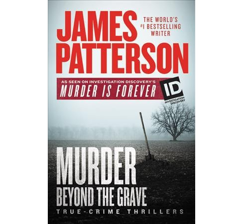 Murder Beyond the Grave -  (Murder Is Forever) by James Patterson (Hardcover) - image 1 of 1