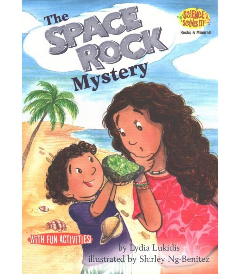 Space Rock Mystery : Rocks & Minerals (Paperback) (Lydia Lukidis) - image 1 of 1