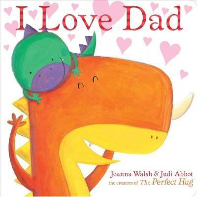 I Love Dad - (Classic Board Books)by Joanna Walsh (Board_book)