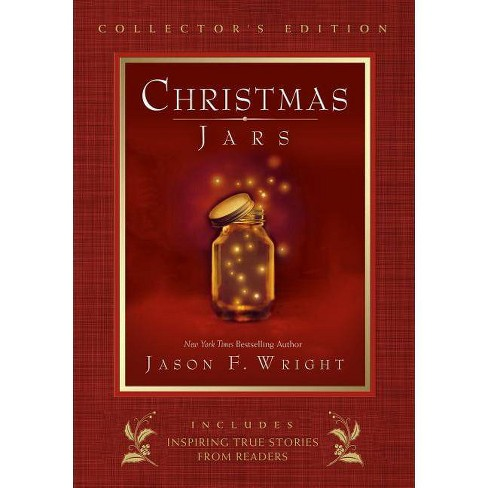 Christmas Jars Collector's Edition - by  Jason F Wright (Hardcover) - image 1 of 1