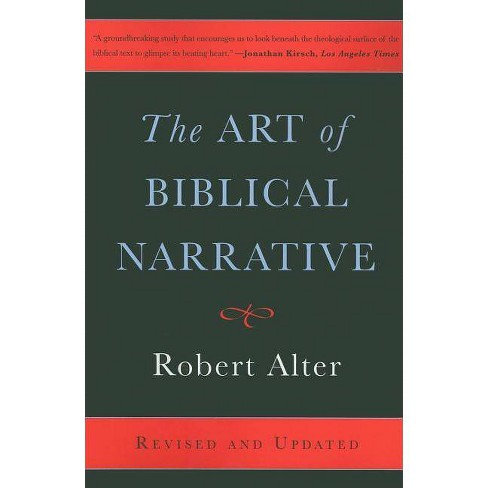 The Art of Biblical Narrative - by  Robert Alter (Paperback) - image 1 of 1