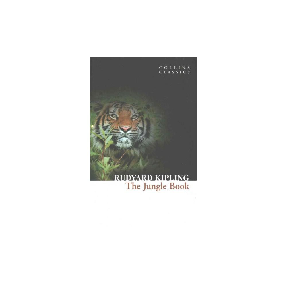 The Jungle Book Collins Classics By Rudyard Kipling Paperback